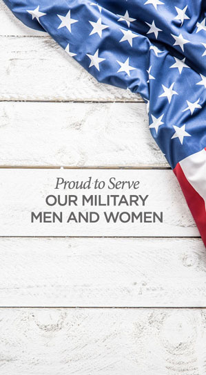 proud to serve our military