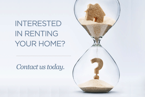 interested in renting your home